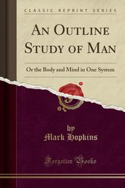 An Outline Study of Man, Hopkins Mark