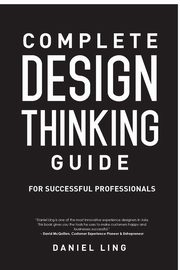 ksiazka tytuł: Design Thinking Guide for Successful Professionals autor: Ling Daniel