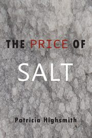 The Price of Salt, Highsmith Patricia
