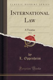 International Law, Vol. 1, Oppenheim L.
