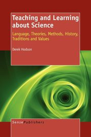 Teaching and Learning about Science, Hodson Derek