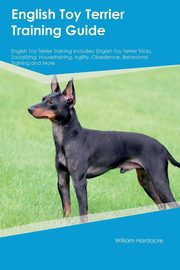 English Toy Terrier Training Guide English Toy Terrier Training Includes, Davies Brian