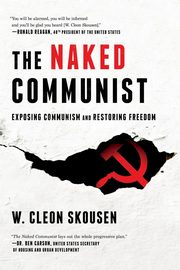 The Naked Communist, Skousen W. Cleon