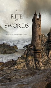 A Rite of Swords, Rice Morgan
