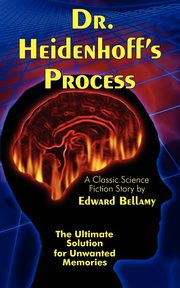 Dr. Heidenhoff's Process, Bellamy Edward