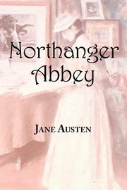 Jane Austen's Northanger Abbey, Austen Jane
