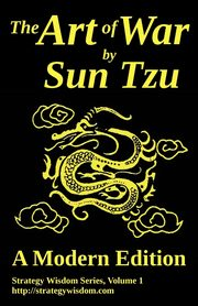 The Art of War by Sun Tzu, Tzu Sun