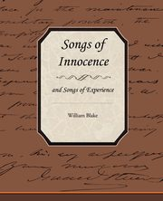 Songs of Innocence and Songs of Experience, Blake William