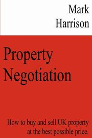 Property Negotiation, Harrison Mark