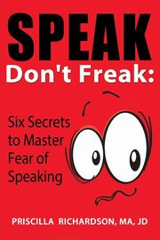 Speak, Don't Freak, Richardson Priscilla