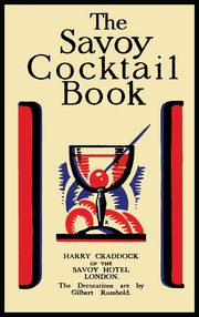 The Savoy Cocktail Book, Craddock Harry