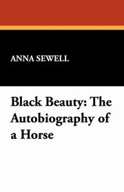 Black Beauty, Sewell Anna