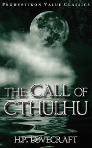 The Call of Cthulhu, Lovecraft H. P.