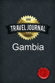 Travel Journal Gambia, Journal Good