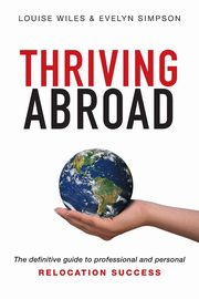 Thriving Abroad, Wiles Louise