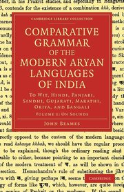 Comparative Grammar of the Modern Aryan Languages of India, Beames John