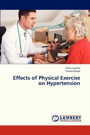 Effects of Physical Exercise on Hypertension, Lamina Sikiru