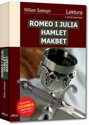 Romeo i Julia Hamlet Makbet, Szekspir William