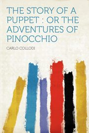 The Story of a Puppet, Collodi Carlo