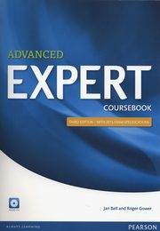 Advanced Expert Coursebook + CD, Bell Jan, Gower Roger