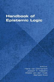Handbook of Epistemic Logic,