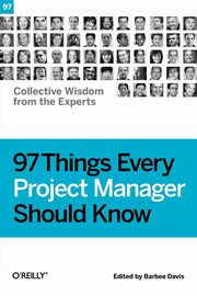 97 Things Every Project Manager Should Know,