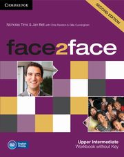 face2face Upper Intermediate Workbook without Key, Tims Nicholas, Bell Jan