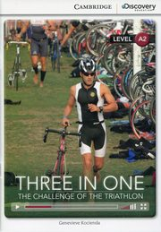 Three in One: The Challenge of the Triathlon Low Intermediate, Kocienda Genevieve