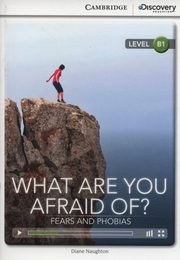 What are you Afraid of? Fears and Phobias, Naughton Diane