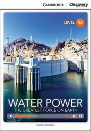 ksiazka tytuł: Water Power: The Greatest Force on Earth autor: Schreyer Karmel