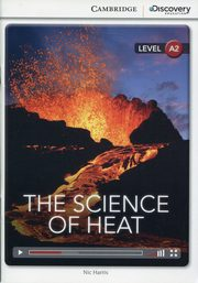 ksiazka tytuł: The Science of Heat Low Intermediate autor: Harris Nic