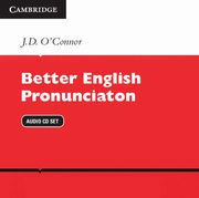 Better English Pronunciation Audio CD Set, O'Connor J. D.