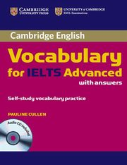 ksiazka tytuł: Cambridge Vocabulary for IELTS Advanced with answers + CD autor: Cullen Pauline