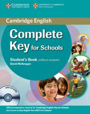 Complete Key for Schools Student's Book without answers + CD, McKeegan David