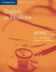 English in Medicine, Glendinning Eric H., Holmstrom Beverly A.S.