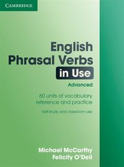 English Phrasal Verbs in Use Advanced, McCarthy Michael, O'Dell Felicity