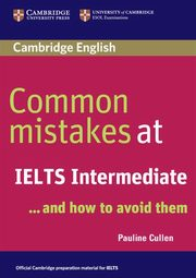 Common Mistakes at IELTS Intermediate, Cullen Pauline