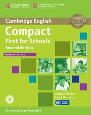 Compact First for Schools Workbook with Answers + Audio, Thomas Barbara, Matthews Laura