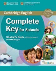 Complete Key for Schools Student's Book without Answers + Testbank, McKeegan David