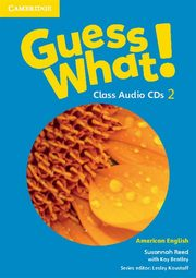 Guess What! 2 Class Audio CDs, Reed Susannah, Bentley Kay