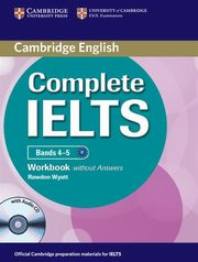 Complete IELTS Bands 4-5 Workbook without Answers + CD, Wyatt Rawdon