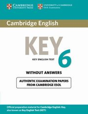 Cambridge English Key 6 Student's Book without Answers,