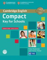 Compact Key for Schools Student's Book without, Heyderman Emma, Treloar Frances