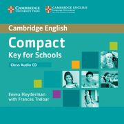 Compact Key for Schools Class Audio CD, Emma Heyderman