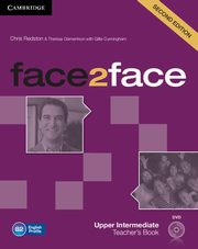 face2face Upper Intermediate Teacher's Book + DVD, Redston Chris, Clementson Theresa, Cunningham Gillie
