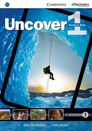 Uncover 1 Student's Book, Goldstein Ben, Jones Ceri