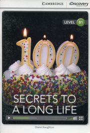 Secrets to a Long Life Intermediate Book with Online Access, Naughton Diane