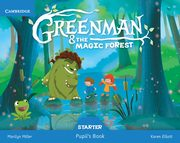 ksiazka tytuł: Greenman and the Magic Forest Starter Pupil's Book with Stickers and Pop-outs autor: Miller Marilyn, Elliott Karen