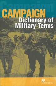 Campaign Dictionary of Military Terms, Bowyer Richard