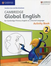 Cambridge Global English 2 Activity Book, Linse Caroline, Schottman Elly
